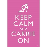 keep calm carrie